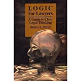 img - for Logic for Lawyers: A Guide to Clear Legal Thinking book / textbook / text book