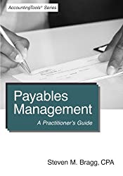 Payables Management: A Practitioner's Guide