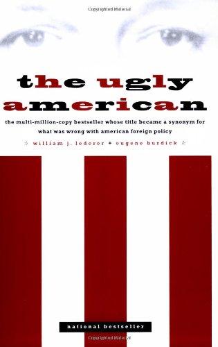 The Ugly American, Eugene Burdick & William J. Lederer