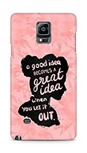AMEZ a good idea becomes a great idea when you let it out Back Cover For Samsung Galaxy Note 4