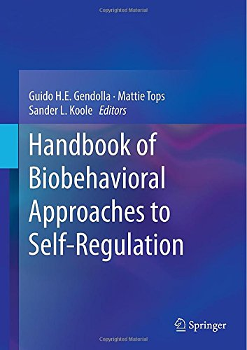 Handbook Of Biobehavioral Approaches To Self-Regulation front-832720