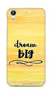 AMEZ dream big Back Cover For HTC Desire 626 LTE