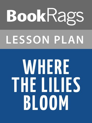 where-the-lilies-bloom-lesson-plans