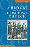 A History of the Episcopal Church (Revised Edition)