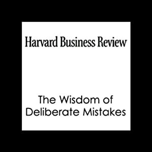 The Wisdom of Deliberate Mistakes (Harvard Business Review) | [Paul J.H. Schoemaker, Robert E. Gunther, Harvard Business Review]