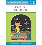 Fox at School (Easy-to-Read, Puffin) (0140361898) by Marshall, Edward
