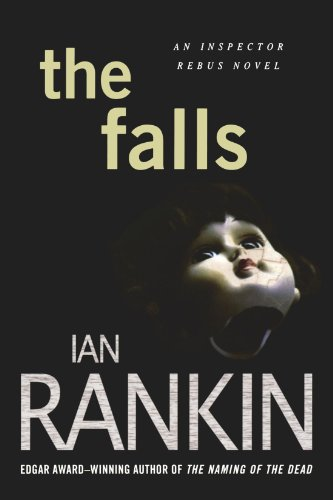 The Falls: An Inspector Rebus Novel (Inspector Rebus Novels)