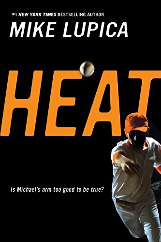 Heats by Mike Lupica
