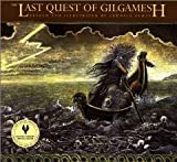 img - for The Last Quest of Gilgamesh (The Gilgamesh Trilogy) [Paperback] [1998] Reprint Ed. Ludmila Zeman book / textbook / text book