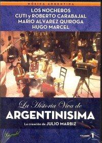La Historia Viva De Argentinisima Vol.1