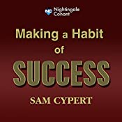 Making a Habit of Success | Sam Cypert