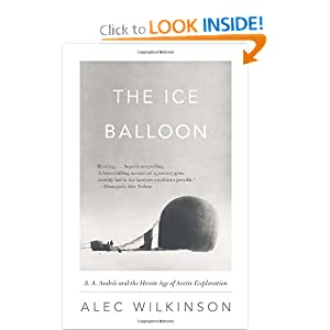 The Ice Balloon - Alec Wilkinson