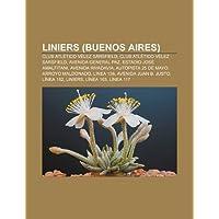 Liniers (Buenos Aires): Club ATL Tico V Lez S Rsfield, Club ATL Tico V Lez Sarsfield, Avenida General Paz, Estadio...