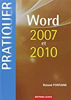 Pratiquer Word 2007 et 2010