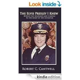 The Elvis Presley I Knew