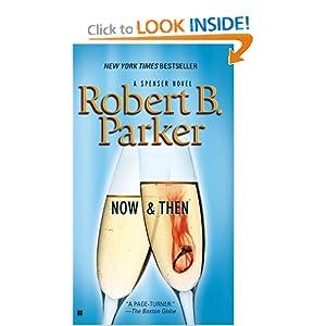 Now and Then (Spenser Novels (Thorndike Press)) Robert B. Parker