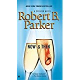Now and Then (Spenser Mysteries)by Robert B. Parker