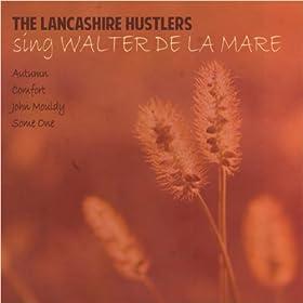The Lancashire Hustlers - Sing Walter de la Mare