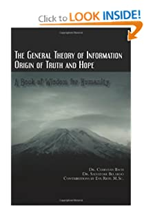 The General Theory of Information: Origin of Truth and Hope (Volume 1) Dr. Christian Bach, Dr. Salvatore Belardo and Eva Ristl M.Sc.