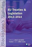 Blackstone's EU Treaties and Legislation 2013-2014