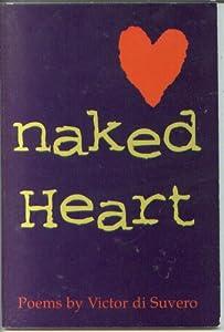 Naked Heart Victor Di Suvero