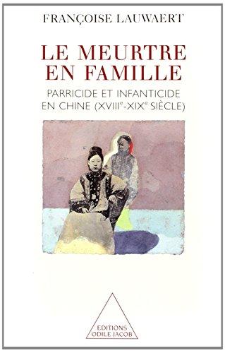 Le meurtre en famille : parricide et infanticide, XVIIIe-XIXe siècle