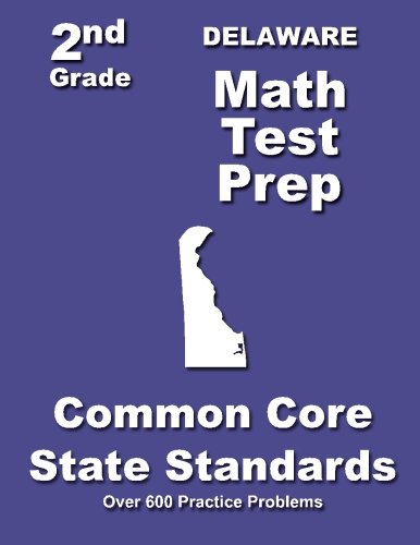 Delaware 2nd Grade Math Test Prep: Common Core State Standards