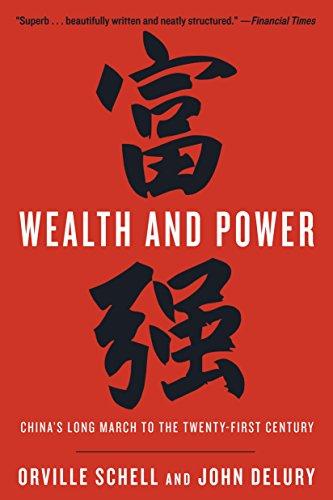 Orville Schell  John Delury - Wealth and Power