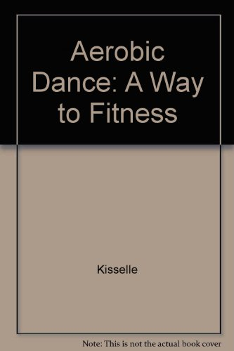 Aerobic Dance: A Way to Fitness