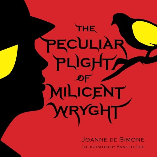 The Peculiar Plight of Milicent Wryght