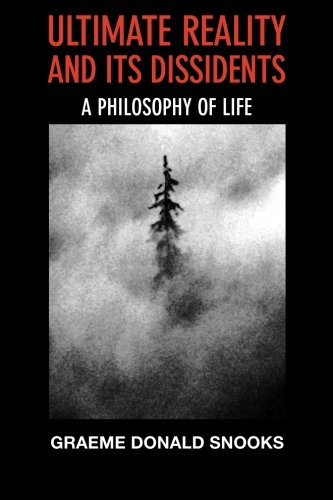 Ultimate Reality and its Dissidents: A Philosophy of Life PDF