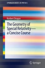 The Geometry of Special Relativity - a Concise Course SpringerBriefs in Physics