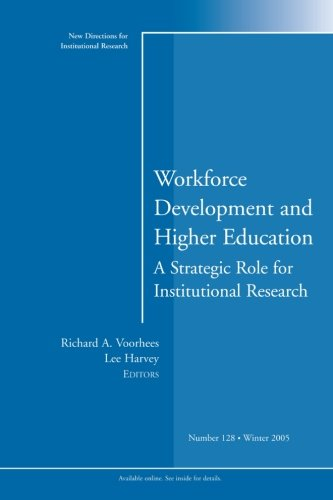 Workforce Development and Higher Education: A Strategic...