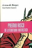 img - for a_rosa_de_borges book / textbook / text book