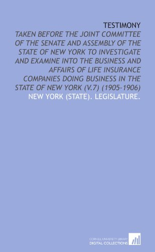 testimony-taken-before-the-joint-committee-of-the-senate-and-assembly-of-the-state-of-new-york-to-in