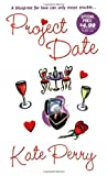 Project Date (Zebra Contemporary Romance)