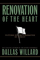 Renovation of the Heart, Putting On the Character of Christ