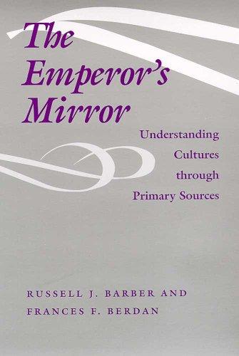 The Emperor's Mirror: Understanding Cultures through...