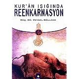 Kur'an Isiginda Reenkarnasyon