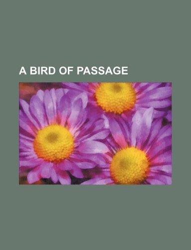 A bird of passage