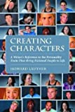 img - for Howard Lauther: Creating Characters : A Writer's Reference to the Personality Traits That Bring Fictional People to Life (Paperback); 2004 Edition book / textbook / text book