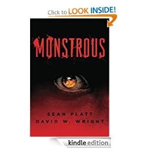 Amazon.com: Monstrous eBook: Sean Platt, David W. Wright: Kindle Store