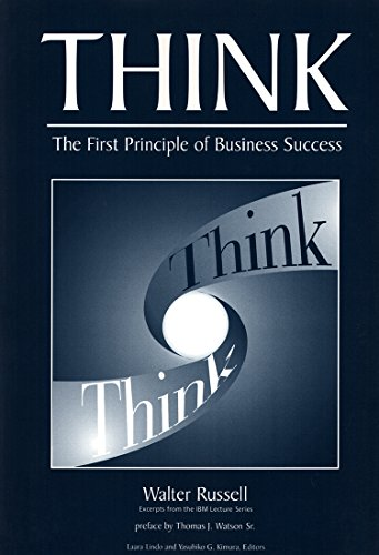 THINK - WALTER RUSSELL IBM LECTURE SERIES, by Walter Russell