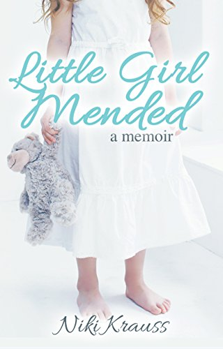 Little Girl Mended by Niki Krauss ebook deal