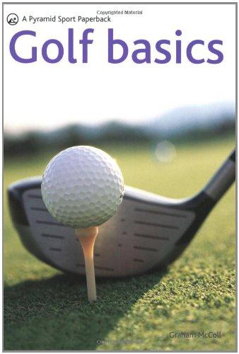Golf Basics: A Pyramid Sport Paperback (Pyramid Sport Paperbacks)