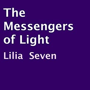 The Messengers of Light Audiobook
