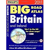 Philip's Big Road Atlas Britain and Ireland 2011 (Road Atlases)by Philip's