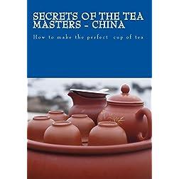 Secrets of the Tea Masters - China