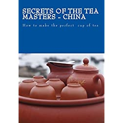 Secrets of the Tea Masters - China