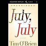 July, July | Tim O'Brien